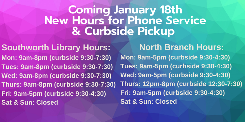 Revised Hours Begin Jan 18, 2021