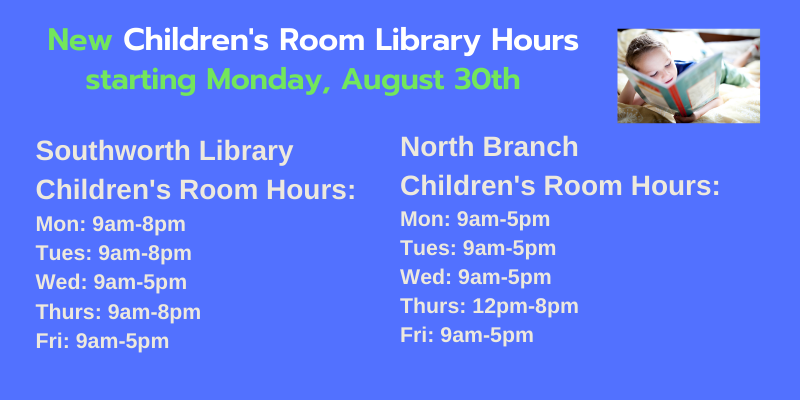 New Children's Room Hours starting Monday, August 30th